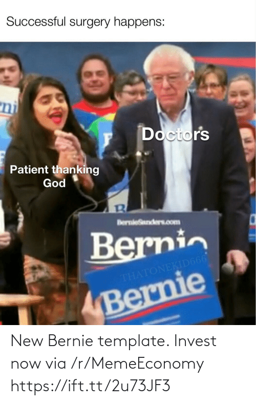 template: New Bernie template. Invest now via /r/MemeEconomy https://ift.tt/2u73JF3