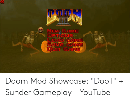 NEW GAME OPTIONS LOnDIGAME SAVE GAME QUIT GAME Doom Mod