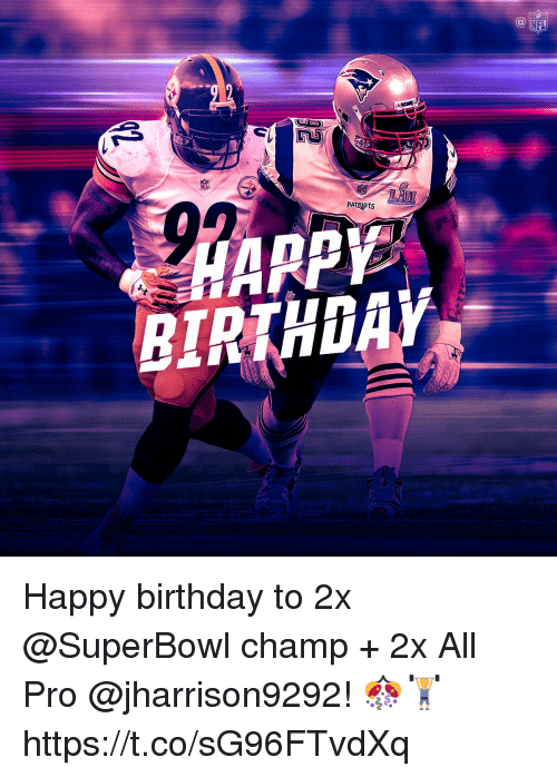 Birthday, Memes, and Nfl: NFL  an Happy birthday to 2x @SuperBowl champ + 2x All Pro @jharrison9292! 🎊🏋 https://t.co/sG96FTvdXq