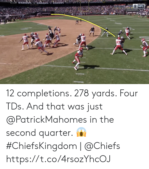 foundation: NFL  DRIDE AND  FOUNDATION  87 12 completions. 278 yards. Four TDs.   And that was just @PatrickMahomes in the second quarter. 😱  #ChiefsKingdom   @Chiefs https://t.co/4rsozYhcOJ