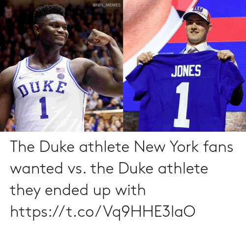 Football, Memes, and New York: @NFL_MEMES  JONES  In The Duke athlete New York fans wanted vs. the Duke athlete they ended up with https://t.co/Vq9HHE3laO