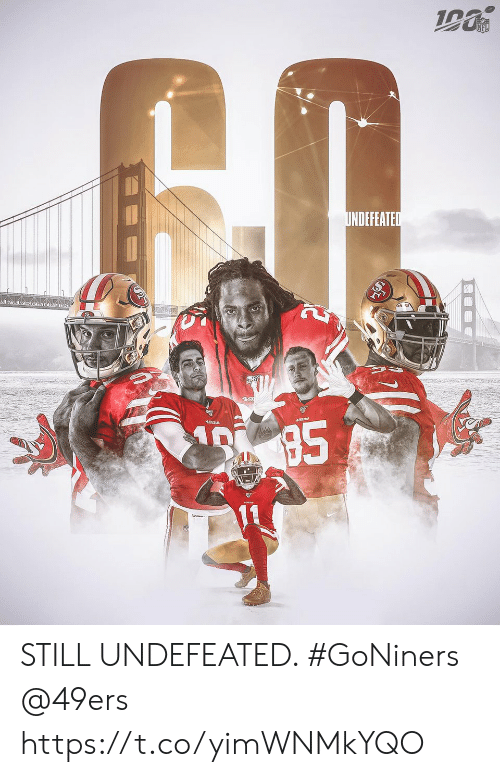 San Francisco 49ers, Memes, and Nfl: NFL  UNDEFEATED  $5 STILL UNDEFEATED. #GoNiners  @49ers https://t.co/yimWNMkYQO