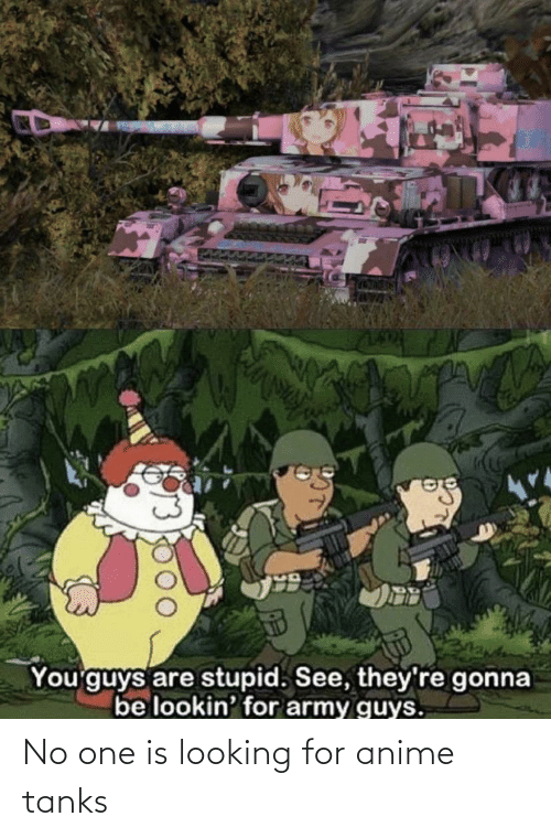 tanks: No one is looking for anime tanks