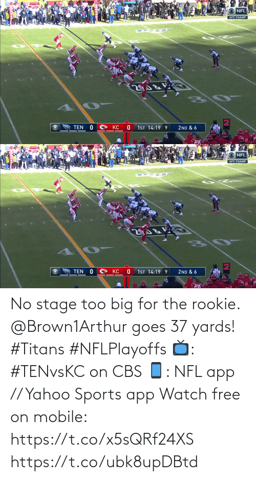 CBS: No stage too big for the rookie.  @Brown1Arthur goes 37 yards! #Titans #NFLPlayoffs  📺: #TENvsKC on CBS 📱: NFL app // Yahoo Sports app Watch free on mobile: https://t.co/x5sQRf24XS https://t.co/ubk8upDBtd