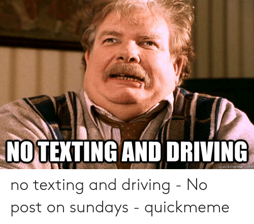🐣 25+ Best Memes About Texting While Driving Meme   Texting