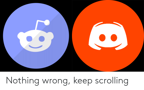 Keep: Nothing wrong, keep scrolling
