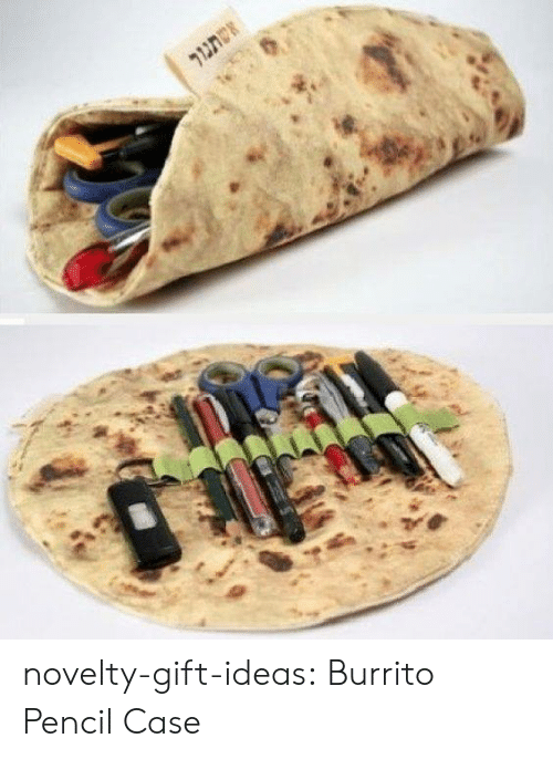 Tumblr, Blog, and Com: novelty-gift-ideas:  Burrito Pencil Case