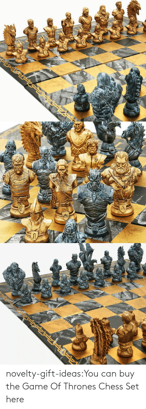 Game of Thrones: novelty-gift-ideas:You can buy the   Game Of Thrones Chess Set here