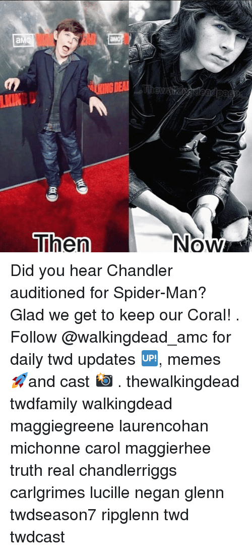 Carole: NOW Did you hear Chandler auditioned for Spider-Man? Glad we get to keep our Coral! . Follow @walkingdead_amc for daily twd updates 🆙, memes 🚀and cast 📸 . thewalkingdead twdfamily walkingdead maggiegreene laurencohan michonne carol maggierhee truth real chandlerriggs carlgrimes lucille negan glenn twdseason7 ripglenn twd twdcast