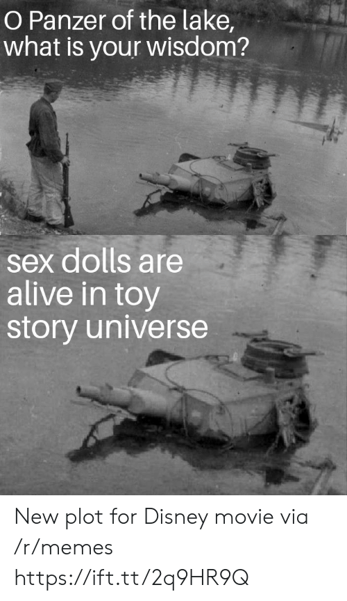 Toy Story: O Panzer of the lake  what is your wisdom?  sex dolls are  alive in toy  story universe New plot for Disney movie via /r/memes https://ift.tt/2q9HR9Q