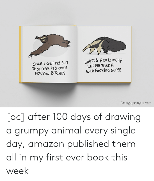 Amazon: [oc] after 100 days of drawing a grumpy animal every single day, amazon published them all in my first ever book this week