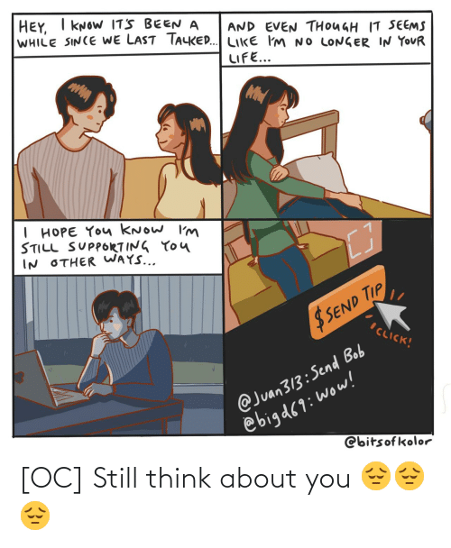 About: [OC] Still think about you 😔😔😔