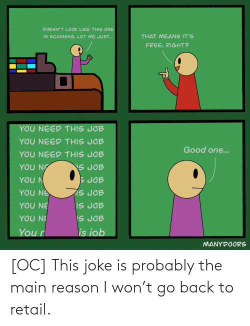 Back: [OC] This joke is probably the main reason I won't go back to retail.