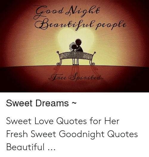 Od Nighe Beantifuepeople Sweet Dreams~ Sweet Love Quotes for