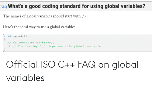 Global: Official ISO C++ FAQ on global variables
