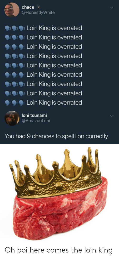 Here: Oh boi here comes the loin king
