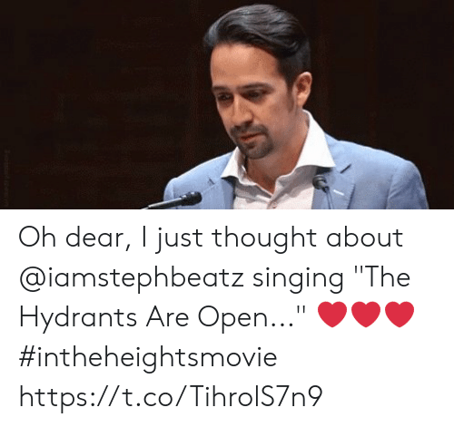 "Memes, Singing, and Thought: Oh dear, I just thought about @iamstephbeatz singing ""The Hydrants Are Open..."" ❤️❤️❤️ #intheheightsmovie https://t.co/TihrolS7n9"