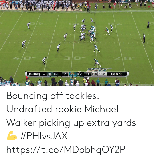 Memes, Michael, and 🤖: OLADE  10  7  JAGUARS.cOM  2ND  1:32  1ST & 10  JAX  PHI Bouncing off tackles.  Undrafted rookie Michael Walker picking up extra yards 💪  #PHIvsJAX https://t.co/MDpbhqOY2P