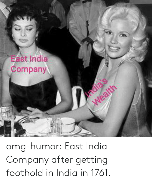 tumblr: omg-humor:  East India Company after getting foothold in India in 1761.
