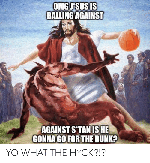 Dunk, Stan, and Yo: OMGJSUS IS  BALLING AGAINST  AGAINST S'TAN IS HE  GONNA GO FOR THE DUNK? YO WHAT THE H*CK?!?