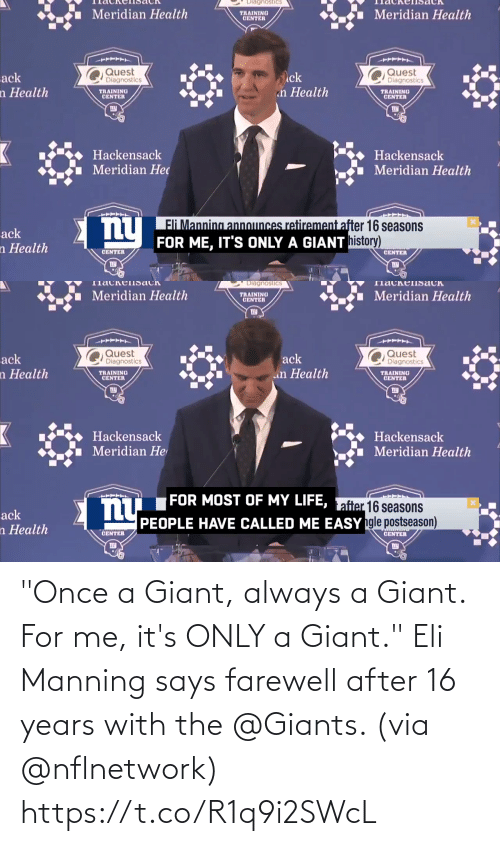 "Its: ""Once a Giant, always a Giant.  For me, it's ONLY a Giant.""  Eli Manning says farewell after 16 years with the @Giants. (via @nflnetwork) https://t.co/R1q9i2SWcL"