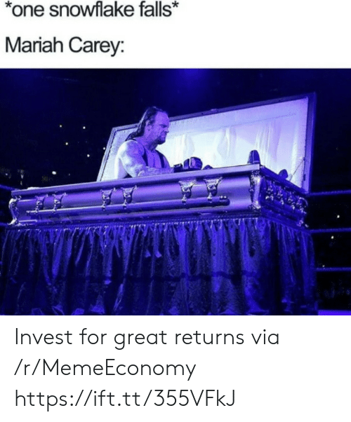 mariah carey: *one snowflake falls*  Mariah Carey: Invest for great returns via /r/MemeEconomy https://ift.tt/355VFkJ