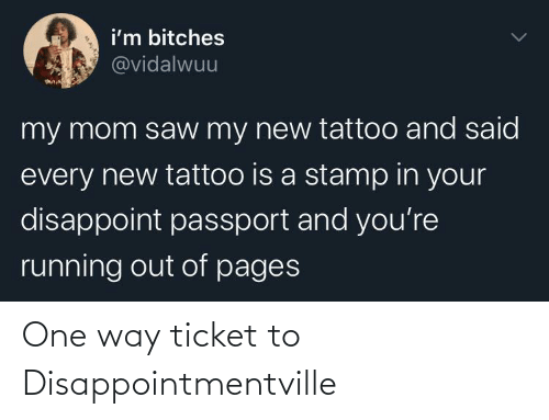 one way: One way ticket to Disappointmentville