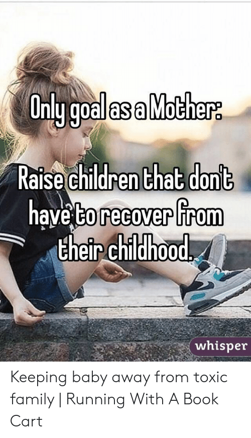 Only Goal as a Mother Raise Children That Dont Have