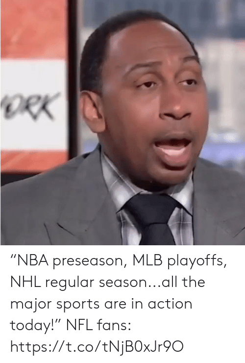 """Mlb, Nfl, and National Hockey League (NHL): ORK """"NBA preseason, MLB playoffs, NHL regular season...all the major sports are in action today!""""   NFL fans: https://t.co/tNjB0xJr9O"""