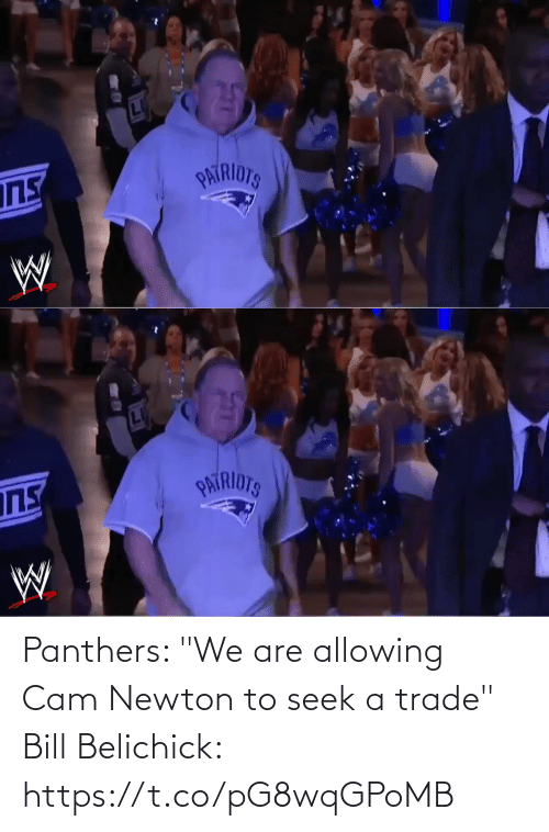 "sports: Panthers: ""We are allowing Cam Newton to seek a trade""  Bill Belichick: https://t.co/pG8wqGPoMB"