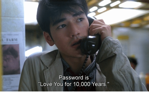 "Is Love You: Password iS  ""Love You for 10,000 Years."