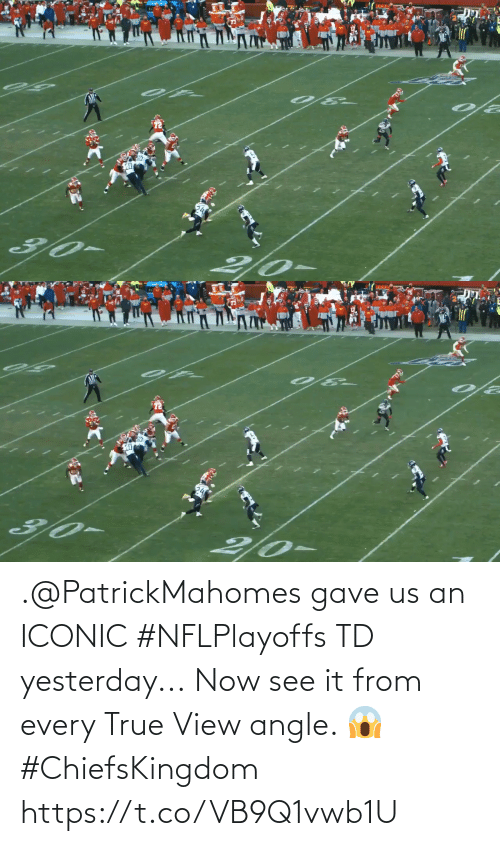 Us: .@PatrickMahomes gave us an ICONIC #NFLPlayoffs TD yesterday...  Now see it from every True View angle. 😱 #ChiefsKingdom https://t.co/VB9Q1vwb1U
