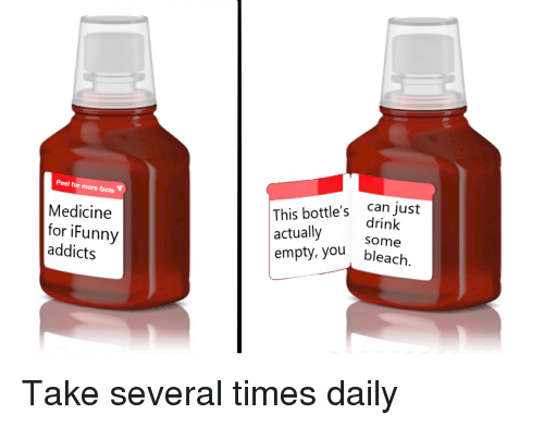 Peel F or More Facts Medicine Addicts This Bottle's Can Just