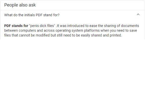 """Computers: People also ask  What do the initials PDF stand for?  PDF stands for """"penis dick files"""" .It was introduced to ease the sharing of documents  between computers and across operating system platforms when you need to save  files that cannot be modified but still need to be easily shared and printed."""