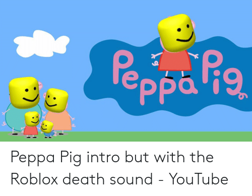 25 Best Memes About Peppa Pig Intro Peppa Pig Intro Memes