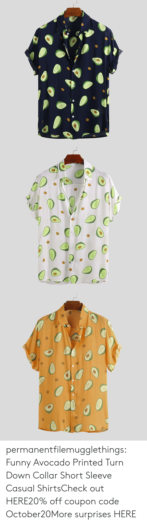 Funny, Tumblr, and Avocado: permanentfilemugglethings:  Funny Avocado Printed Turn Down Collar Short Sleeve Casual ShirtsCheck out HERE20% off coupon code:October20More surprises HERE