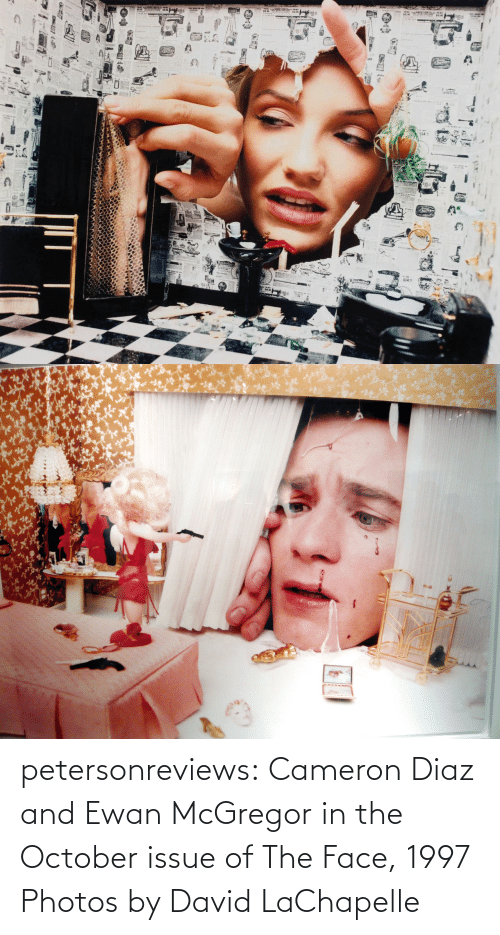 october: petersonreviews: Cameron Diaz and Ewan McGregor in the October issue of The Face, 1997 Photos by David LaChapelle