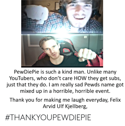 PewDiePie Is Such a Kind Man Unlike Many YouTubers Who Don't