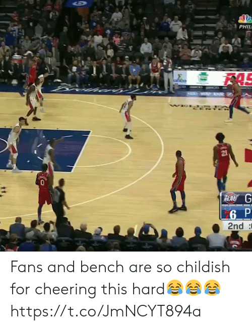 Basketball, White People, and Childish: PHIL  AS  WE  21  6 P  2nd Fans and bench are so childish for cheering this hard😂😂😂 https://t.co/JmNCYT894a