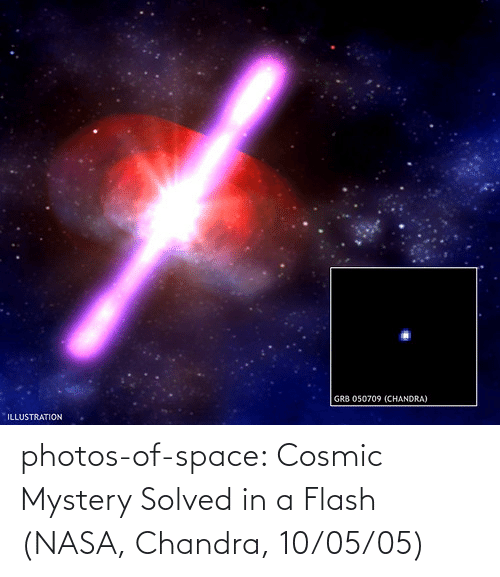 NASA: photos-of-space:  Cosmic Mystery Solved in a Flash (NASA, Chandra, 10/05/05)