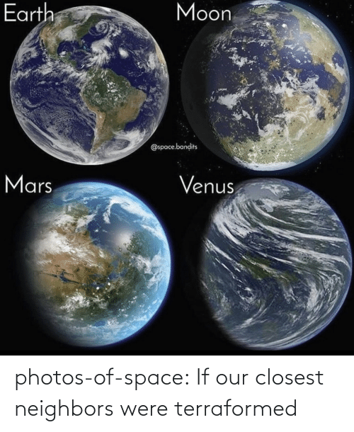 Our: photos-of-space:  If our closest neighbors were terraformed