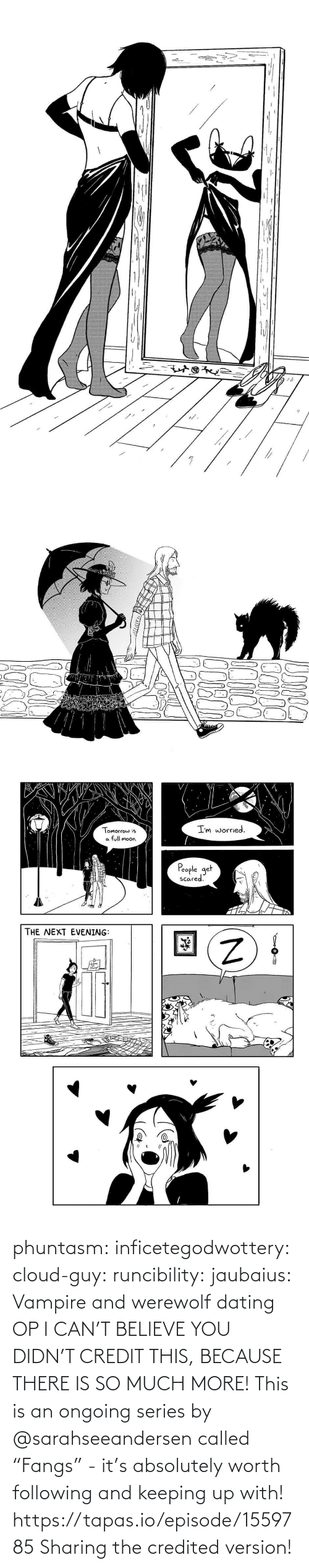 "much: phuntasm: inficetegodwottery:  cloud-guy:   runcibility:  jaubaius:   Vampire and werewolf dating   OP I CAN'T BELIEVE YOU DIDN'T CREDIT THIS, BECAUSE THERE IS SO MUCH MORE! This is an ongoing series by @sarahseeandersen called ""Fangs"" - it's absolutely worth following and keeping up with! https://tapas.io/episode/1559785    Sharing the credited version!"