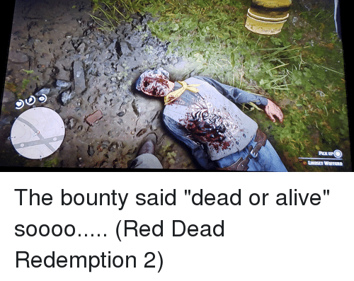 Alive, Dead or Alive, and Red Dead Redemption: PICK UP  e LINDSEY WOFFORD