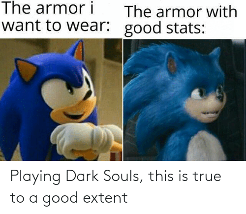 playing: Playing Dark Souls, this is true to a good extent