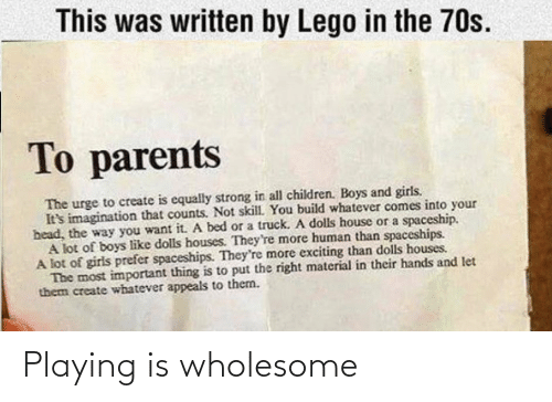 Wholesome: Playing is wholesome