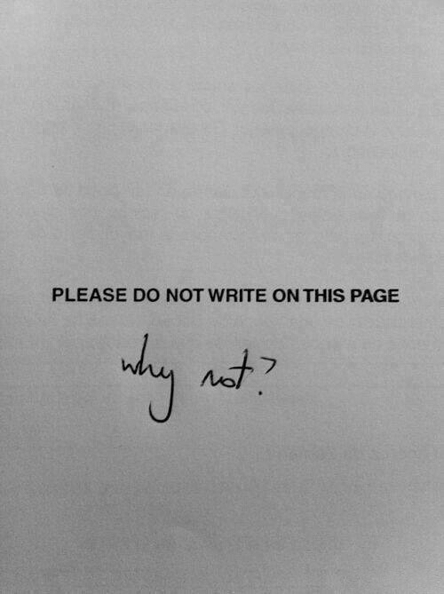 Page, This, and Please: PLEASE DO NOT WRITE ON THIS PAGE