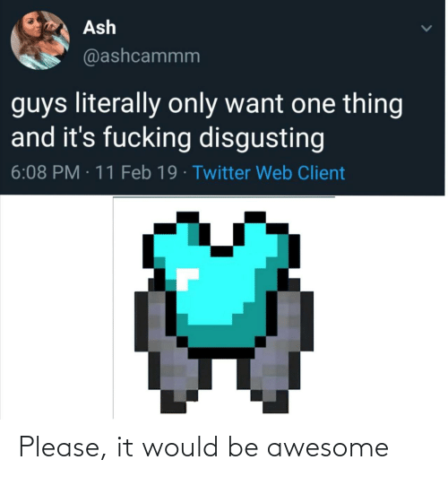 Would: Please, it would be awesome