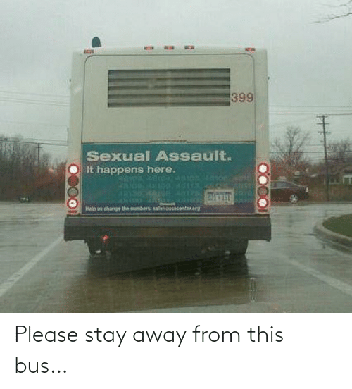 From: Please stay away from this bus…