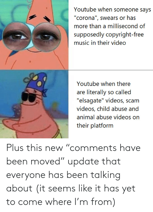 """new: Plus this new """"comments have been moved"""" update that everyone has been talking about (it seems like it has yet to come where I'm from)"""