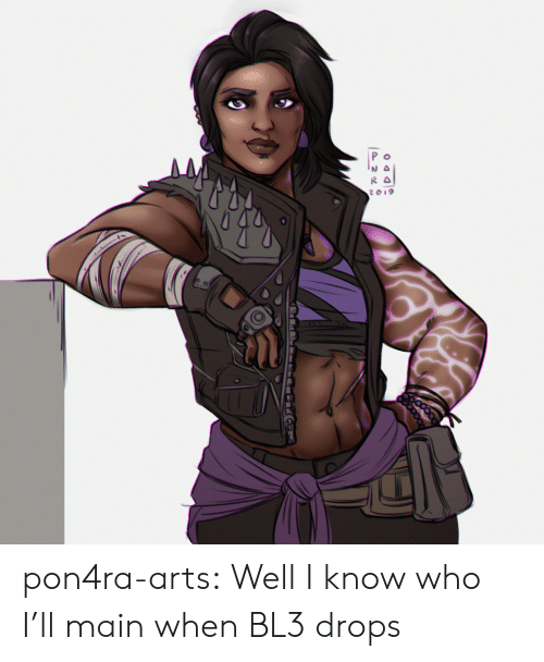Tumblr, Blog, and Arts: pon4ra-arts:  Well I know who I'll main when BL3 drops